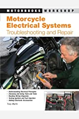 Motorcycle Electrical Systems: Troubleshooting and Repair (Motorbooks Workshop) Paperback