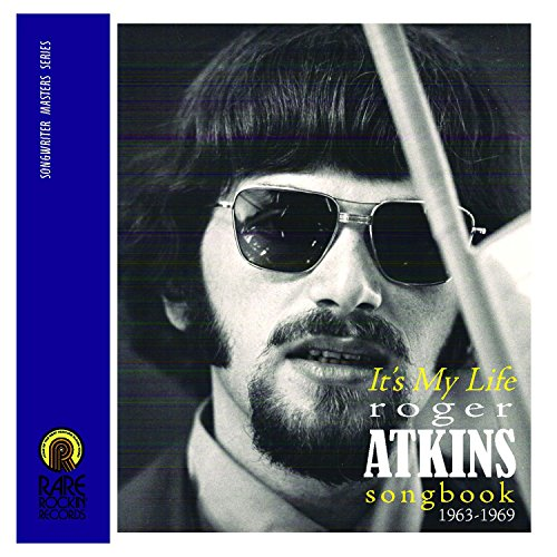 It's My Life (Roger Atkins Songbook 1963-1969)