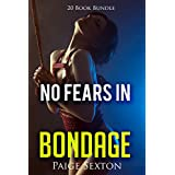 Erotica: No Fears In Bondage (New Adult Romance Bundle)(Erotic Sex Taboo Box Set)