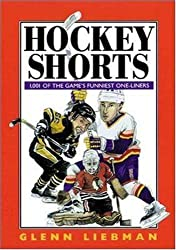 Hockey Shorts: 1001 of the Game's Funniest One-liners