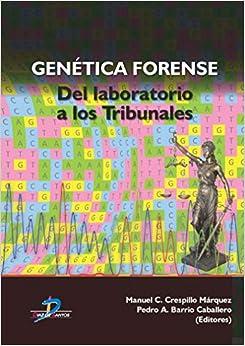 Genética Forense por Crespillo Márquez Manuel epub