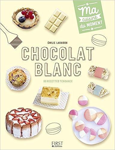 Chocolat blanc - Emilie Laraison sur Bookys
