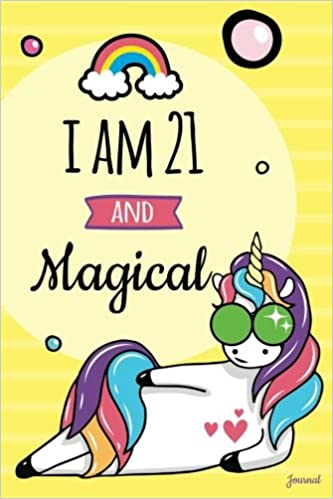 I Am 21 And Magical Journal Blank Lined Funny Unicorn