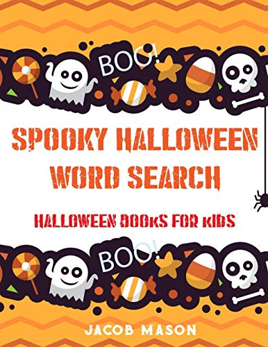 Spooky Halloween Word Search: Halloween Books For Kids, Large Print Puzzles (Halloween Activity Book)