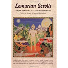 Lemurian Scrolls: Angelic Prophecies Revealing Human Origins