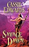 Savage Dawn, Cassie Edwards, 0843958804