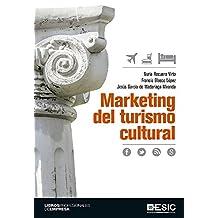 Marketing del turismo cultural (Libros profesionales)
