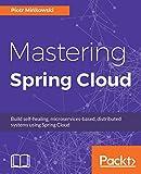 Mastering Spring Cloud: Build