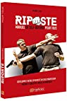 Riposte - Manuel de Self-Defense pour tous par Michael