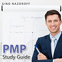 PMP Study Guide - PMP Audio Study Guide - Project Management Professional Exam Study Guide: Be Ready for The PMP Exam!