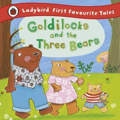 goldilocks-and-the-three-bears-ladybird-first-favourite-tales