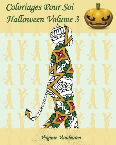 Coloriages Pour Soi - Halloween Volume 3: 25 silhouettes d'enfants en costumes d'Halloween (French Edition) -