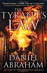 The Tyrant's Law: Book 3 of the Dagger and the Coin by Abraham, Daniel (2014) Paperback