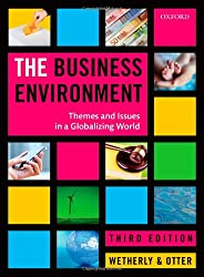 The Business Environment: Themes and Issues in a Globalizing World