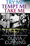 Try Me, Tempt Me, Take Me, Olivia Cunning, 1939276012