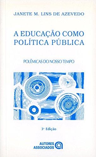 A Educação Como Política Pública