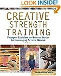 Creative Strength Training: Prompts,...