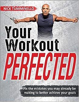Your Workout Perfected por Nick Tumminello epub