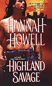 Highland Savage (The Murrays Book 14) by [Howell, Hannah]