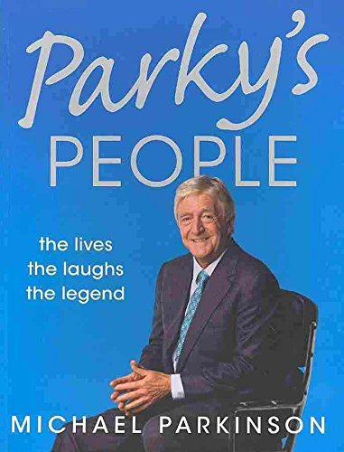 [Parky's People: The Interviews - 100 of the Best] (By: Michael Parkinson) [published: November, 2010]