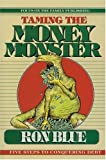 img - for TAMING MONEY MONSTER book / textbook / text book