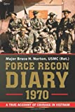 Force Recon Diary 1970, Bruce H. Norton, 1937868346