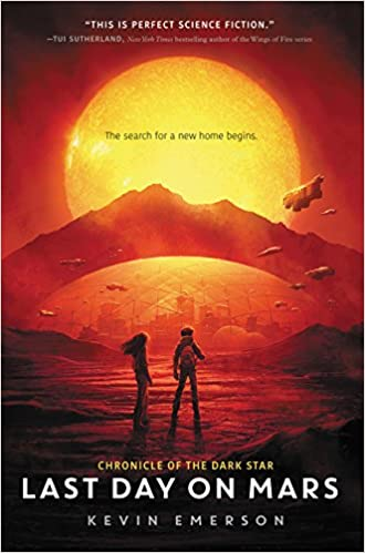 Last Day On Mars Chronicle Of The Dark Star Kevin Emerson  Amazon Com Books