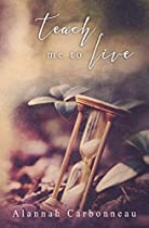 Teach Me To Live (teach Me - Book One)