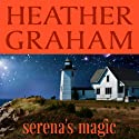 Serena's Magic Audiobook by Heather Graham Narrated by Jorjeana Marie