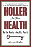 Holler for Your Health: Be the Key to a Healthy Family