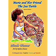 Marie and Her Friend the Sea Turtle: A Trilingual Story: English, French, and Spanish
