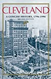 img - for Cleveland: A Concise History, 1796-1996 (The Encyclopedia of Cleveland History) by Carol Poh Miller (2009-10-12) book / textbook / text book