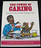 The Power of Caring, Phyllia Colonna and Ana M. Phillips, 0911712879