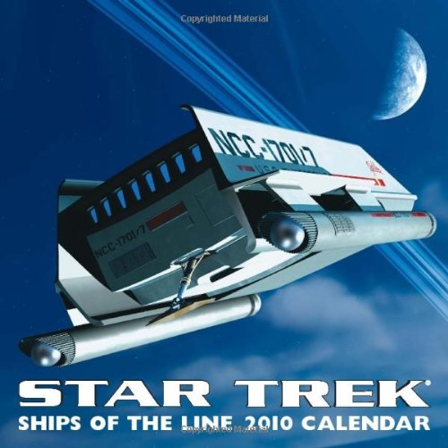Star Trek: Ships of the Line: 2010 Wall Calendar