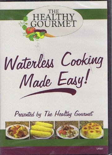 Waterless Cooking Made Easy The Healthy Gourmet [DVD] (Healthy Cooking Dvd compare prices)