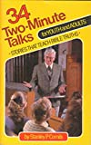 img - for 34 two-minute talks for youth and adults: Stories that teach Bible truths book / textbook / text book