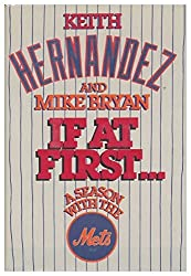 If at First: A Season With the Mets