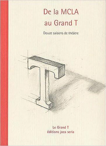 Téléchargement gratuit bookworm pour Android De la De la MCLA au grand T carnet du grand T, N°16 2848091479 in French PDF ePub