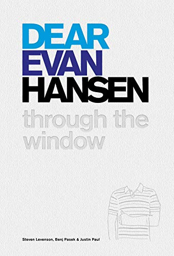 Pdf Arts Dear Evan Hansen: Through the Window
