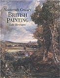 Nineteenth Century British Painting, Luke Herrmann, 1900357178