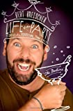 Life of the Party: Stories of a Perpetual Man-Child by Bert Kreischer (27-May-2014) Hardcover