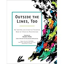 An Inspired and Inventive Coloring Book by Creative Masterminds Outside the Lines, Too (Paperback) - Common