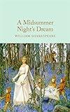 A Midsummer Night's Dream (Macmillan Collector's Library, Band 37)