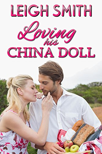 Loving His China Doll (Happy Ever After Dolls)