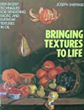 img - for Bringing Textures to Life book / textbook / text book