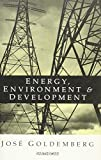 Energy, Environment and Development 9781853833694