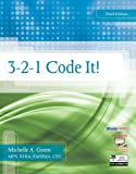 Bundle: 3-2-1 Code It!, 3rd + Workbook + WebTutor Advantage on Blackboard Printed Access Card : 3-2-1 Code It!, 3rd + Workbook + WebTutor Advantage on Blackboard Printed Access Card, Green and Green, Michelle A., 1133072089