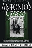 Antonio's Grace: An Island's Plea for a Native