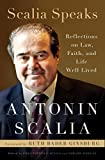 img - for Scalia Speaks: Reflections on Law, Faith, and Life Well Lived book / textbook / text book