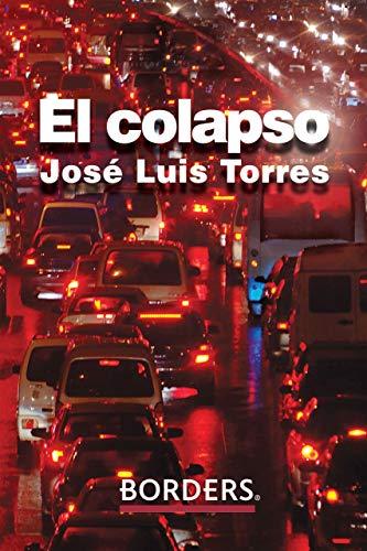El Colapso (Spanish Edition)